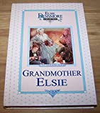 [ GRANDMOTHER ELSIE, BOOK 8 (ELSIE DINSMORE COLLECTION (HARDCOVER) #08) ] By Finley, Martha ( Author) 1994 [ Hardcover ]