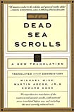 The Dead Sea Scrolls: A New Translation (0060692014) by Wise, Michael O.