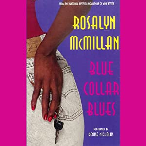 Blue Collar Blues | [Rosalyn McMillan]