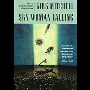 Sky Woman Falling | [Kirk Mitchell]