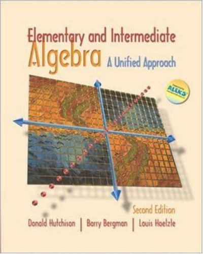 Elementary and Intermediate Algebra: A Unified Approach with MathZone