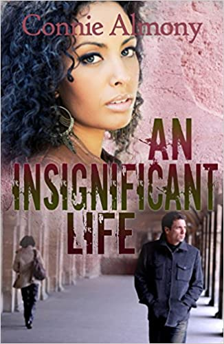 An Insignificant Life (The Maryland State University Series Book 2)