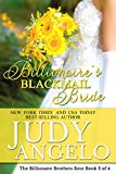 Billionaires Blackmail Bride: Ridges Story (The Billionaire Brothers Kent Book 3)