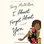 I Almost Forgot About You: A Novel | Terry McMillan