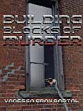 img - for Building Blocks of Murder (A Lacy Steele Mystery) book / textbook / text book