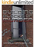 Building Blocks of Murder (A Lacy Steele Mystery Book 2)