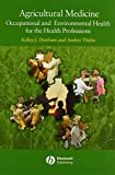 img - for Agricultural Medicine: Occupational and Environmental Health for the Health Professions book / textbook / text book