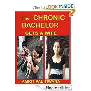 THE CHRONIC BACHELOR GETS A WIFE (MANGU AND RALLI (Short fiction series, triology))