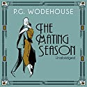 The Mating Season Audiobook by P. G. Wodehouse Narrated by Jonathan Cecil