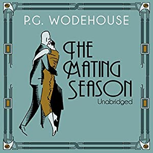 The Mating Season | [P.G. Wodehouse]