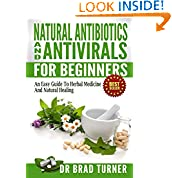 Dr Brad Turner (Author), Herbal Remedies Herbal Medicine (Editor), Everyday Ailments Body Butters (Foreword), Homemade Aromatherapy (Introduction), Herbs For Natural Healing Herbs For Health And Healing (Photographer)  (26)  Download:   $2.99