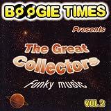 echange, troc lisa hill, raven, cookie, bliss, billy boomer, jay player, dolette mcdonald, kim herte, zenda, david sea, u-neak, fat jack - boogie times present The Great Collector Vol.2
