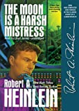The Moon Is a Harsh Mistress Robert A. Heinlein