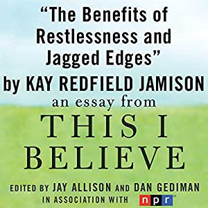 The Benefits of Restlessness and Jagged Edges Audiobook