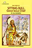 img - for The Story of Sitting Bull, Great Sioux Chief (Dell Yearling Biography) book / textbook / text book