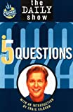 img - for The Daily Show's Five Questions from Comedy Central by Comedy Central (1998-04-02) book / textbook / text book