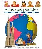 echange, troc Claude Delafosse, Denise Millet, Claude Millet - Atlas des peuples
