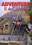 Adventure Racing, Guide to Survival