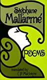 Selected Poems (English and French Edition) (0520008014) by Stephane Mallarme