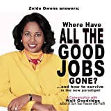 Image of Where Have All The Good Jobs Gone?