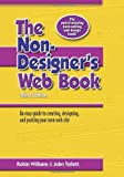 The Non-Designer's Web Book: an Easy Guide to Creating, Designing, and Posting Your Own Web Site