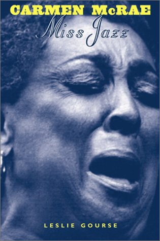 Carmen McRae: Miss Jazz