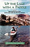 Up the Lake with a Paddle Vol  3: Tahoe National Forest-West and the Lakes within the Yuba River Drainage