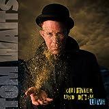 Glitter and Doom Live ~ Tom Waits