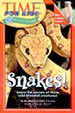 Time For Kids: Snakes! (Time for Kids Science Scoops)