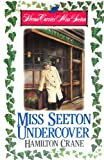 Miss Seeton Undercover: (Heron Carvic's Miss Seton) (0425141373) by Crane, Hamilton