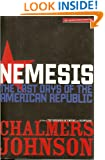 Nemesis : The Last Days of the American Republic [American Empire Project]