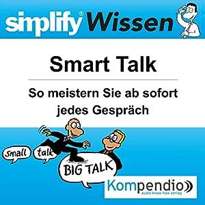 Simplify Wissen - Smart Talk Hörbuch