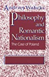 Philosophy and Romantic Nationalism: The Case of Poland