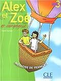 echange, troc Colette Samson - Alex et Zoé, tome 3 (Livre de l'élève)