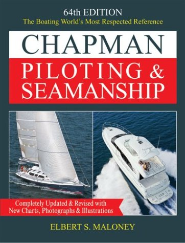 Chapman Piloting & Seamanship, 64th Edition