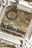The Golden Genius: The Amazing Life of Maria Altmann