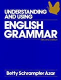 Understanding and Using English Grammar (Azar English Grammar)