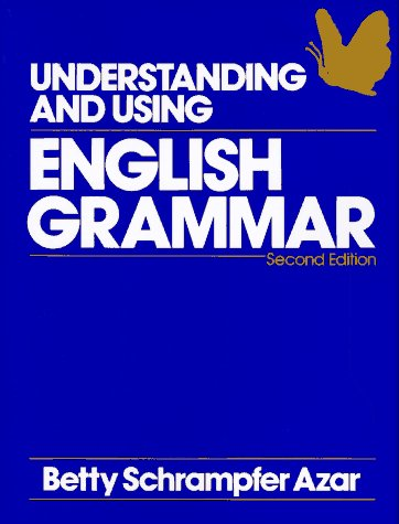 Betty Azar - Understanding and Using English Grammar