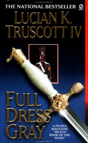 Full Dress Gray, LUCIAN K. TRUSCOTT