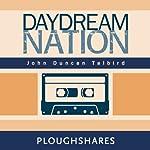 Daydream Nation | John Duncan Talbird