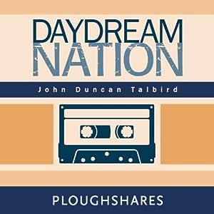 Daydream Nation Audiobook