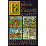The Brothers of Gwynedd Quartet: Comprising Sunrise in the West, the Dragon at Noonday, the Hounds of Sunset, Afterglow and Nightfall ~ Edith Pargeter