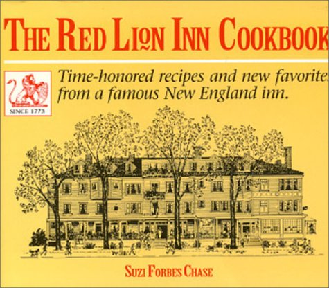 The Red Lion Inn Cookbook by Suzi Forbes Chase