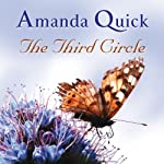 The Third Circle (       UNABRIDGED) by Amanda Quick Narrated by Patience Tomlinson