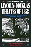 The Complete Lincoln-Douglas Debates of 1858 (0226020843) by Lincoln, Abraham