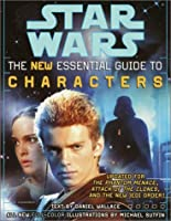 Star Wars: The Essential Guide to Characters, Revised Edition