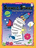 img - for Science and Stories: Integrating Science and Literature, Grades K 3 book / textbook / text book