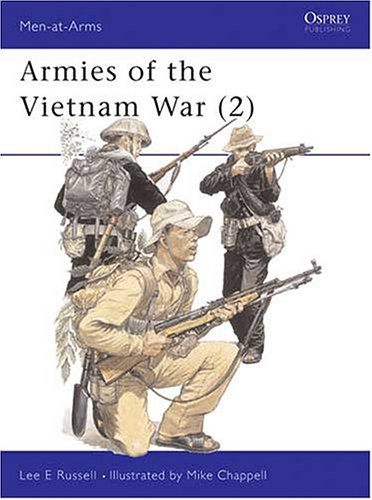 Armies of the Vietnam War (2) 1962-1975 (Men at Arms Series, 143)