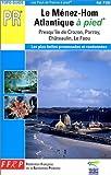 echange, troc Guide FFRP - Le Ménez-Hom Atlantique à pied
