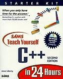 Sams Teach Yourself C++ in 24 Hours: Starter Kit (Paperback)